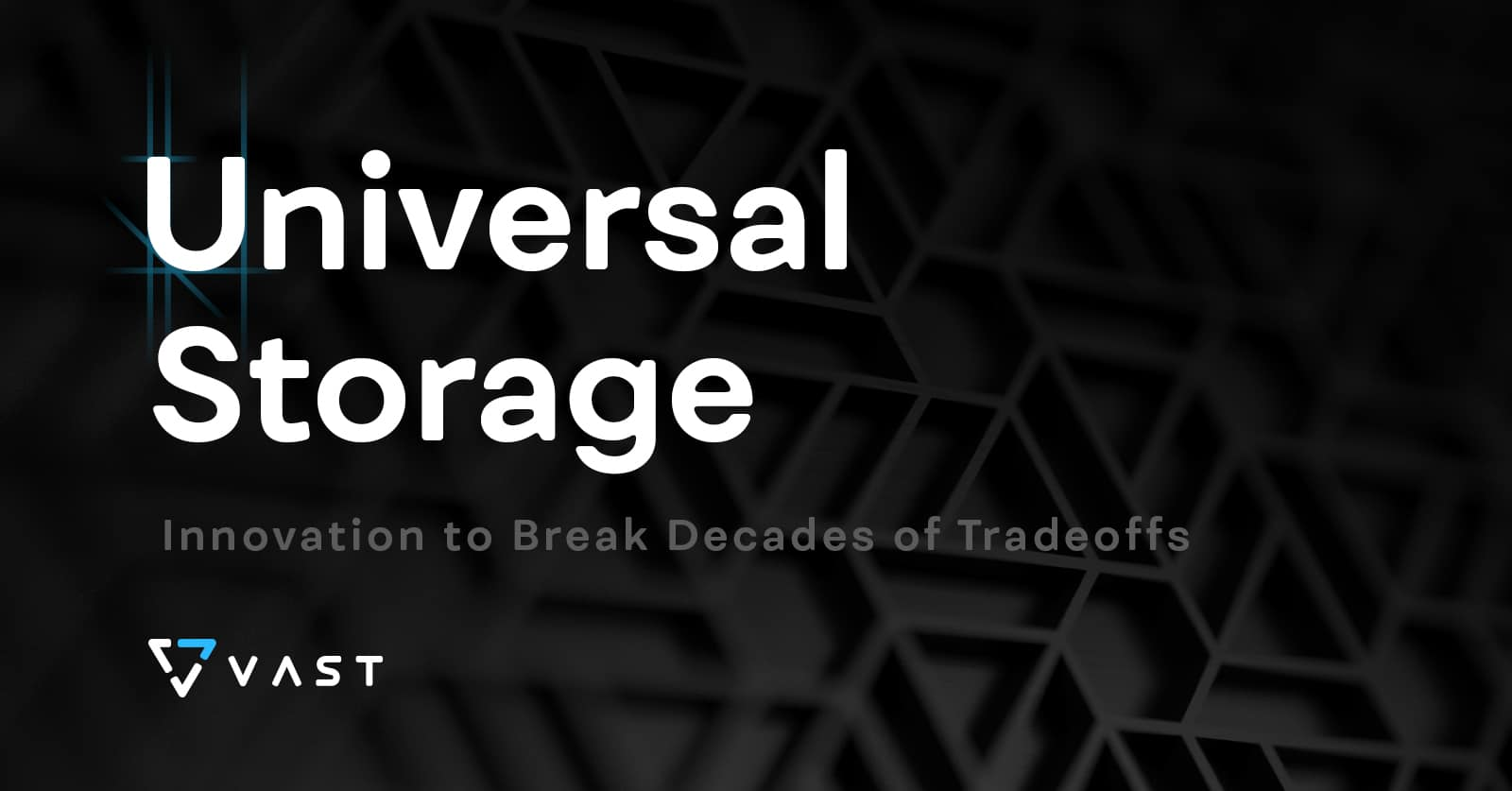 Universal Storage Overview
