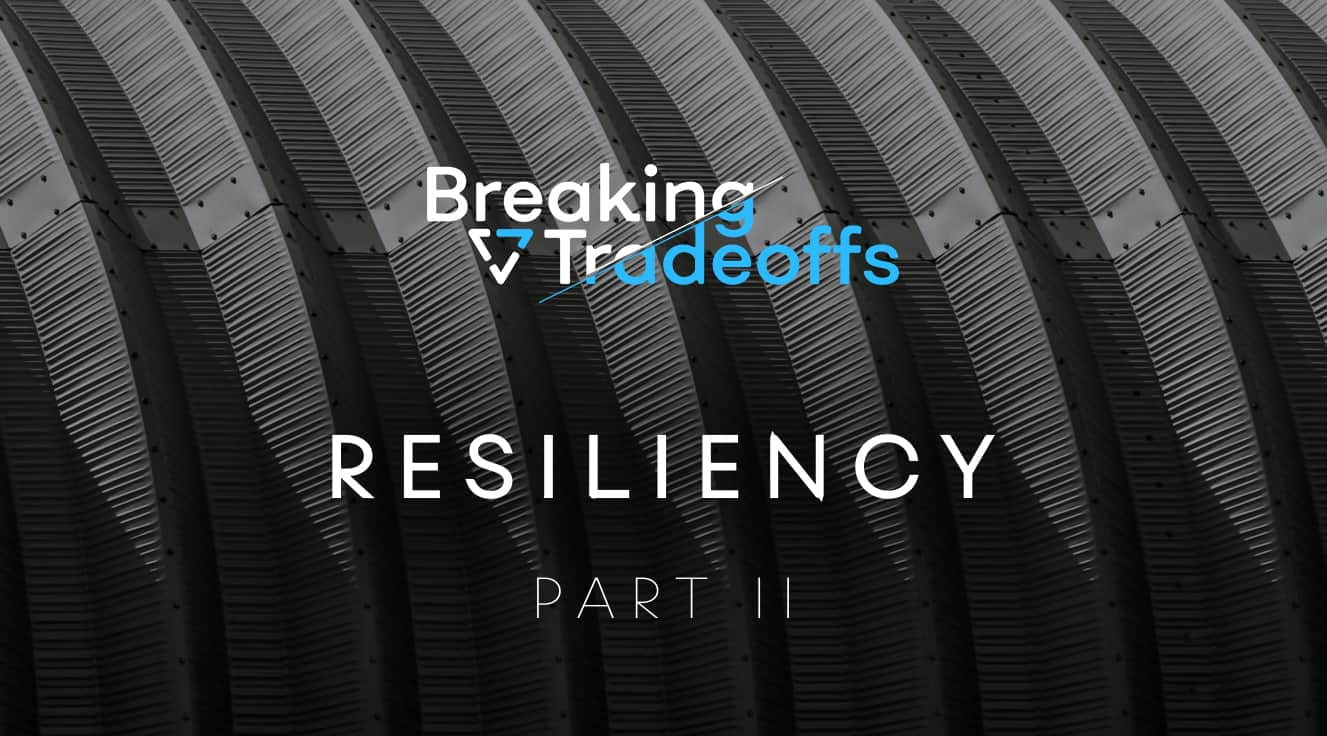 Providing Resilience, Efficiently – Part II