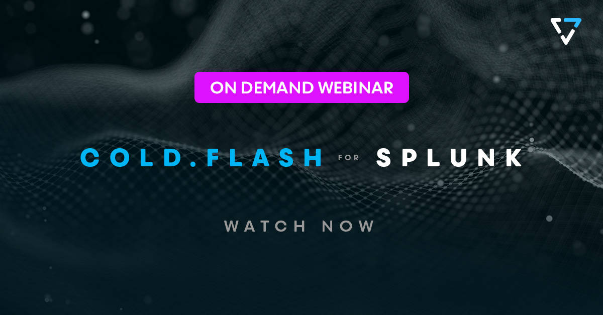 COLD.FLASH for Splunk Webinar